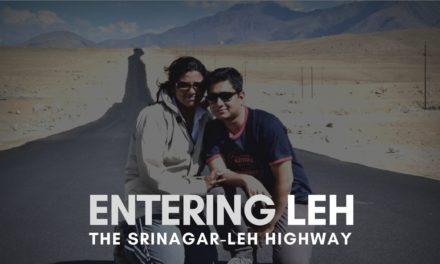 Entering Leh, The Srinagar-Leh Highway
