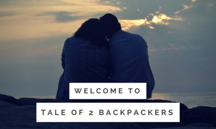 Welcome to Tale of 2 Backpackers