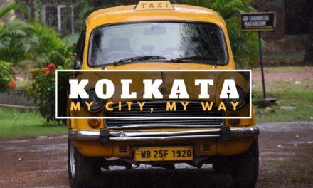 KOLKATA – My city, My way