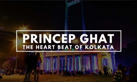 Princep Ghat – The heart beat of Kolkata