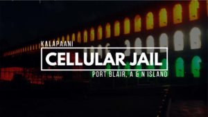 KALAPAANI Cellular Jail Andaman