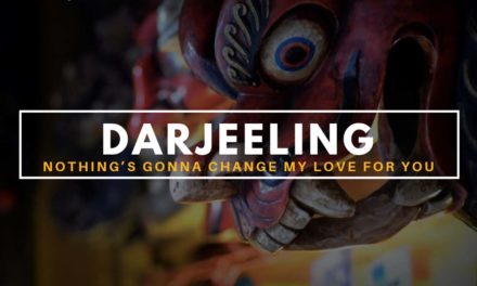 Darjeeling – nothing's gonna change my love for you