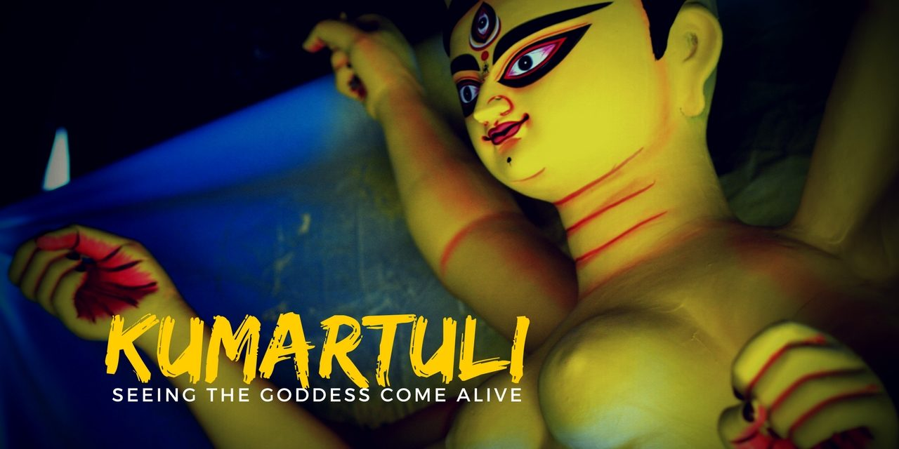 Kumartuli – Seeing the Goddess come alive