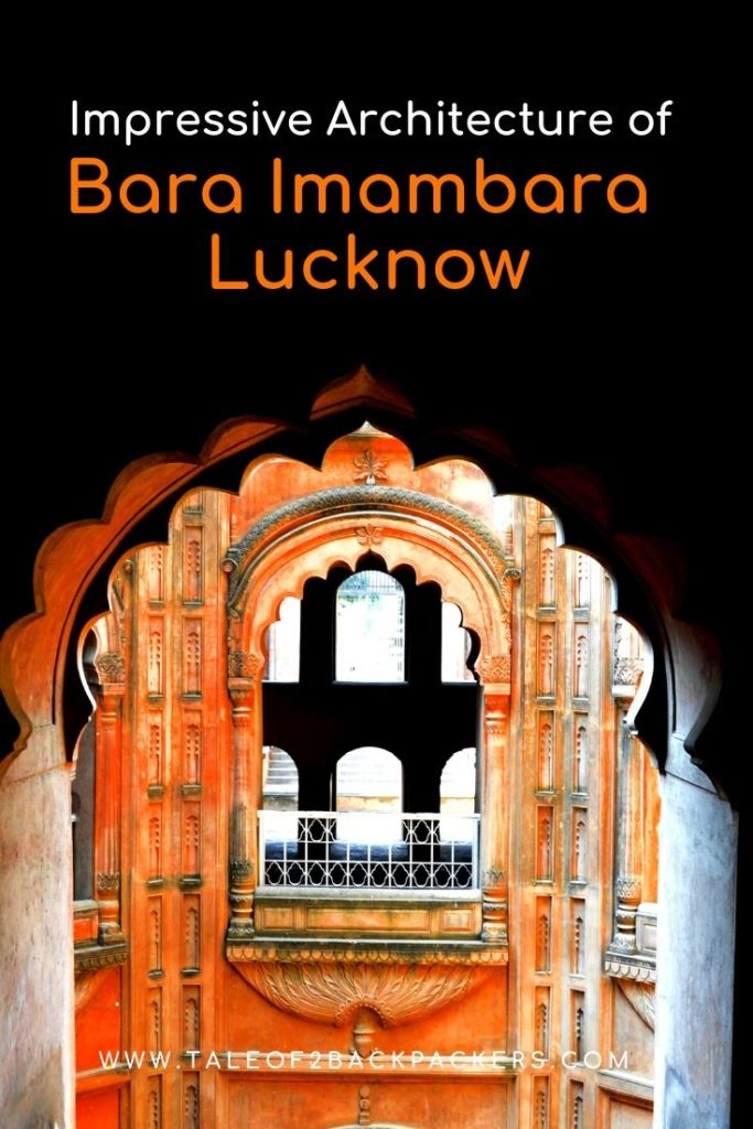 Bara Imambara in Lucknow is a must visit place in Lucknow
