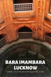Bara Imambara - Lucknow Architecture