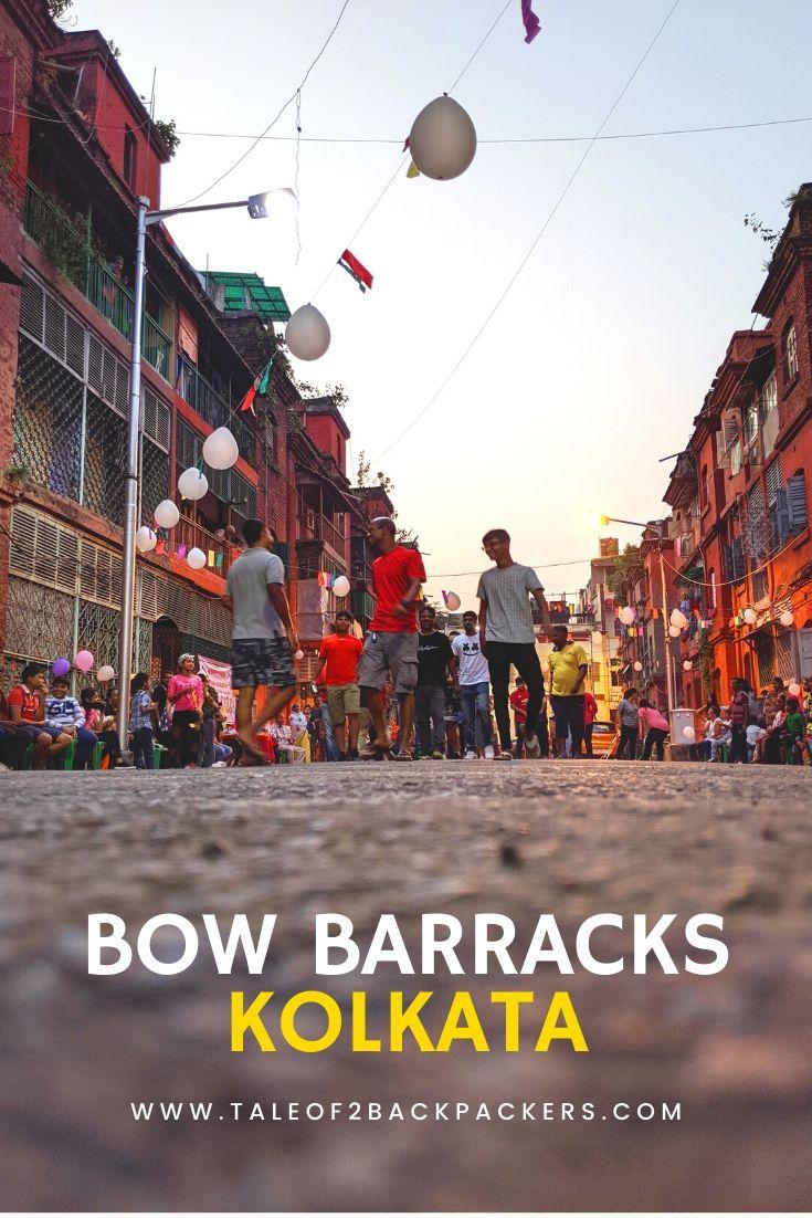Bow Barracks Kolkata