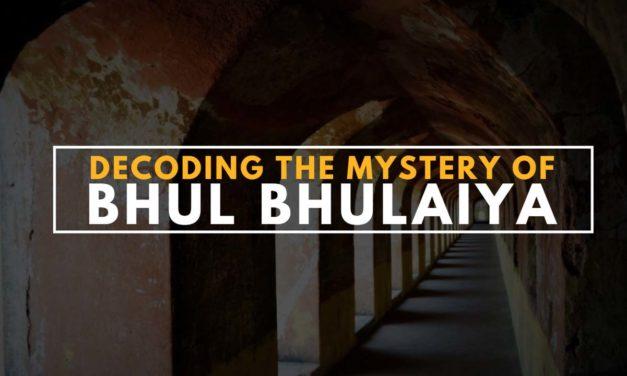 Decoding the mystery of Bhul Bhulaiya