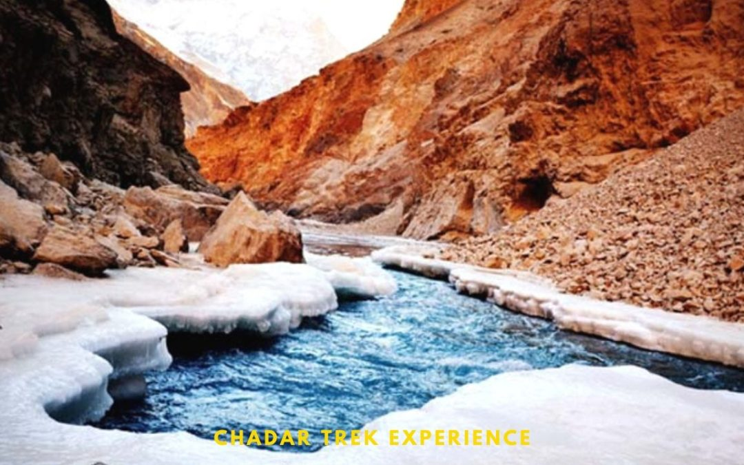 An unforgettable experience in the mountains – Chadar Trek