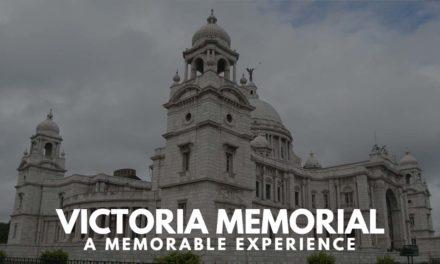 Victoria Memorial – a memorable experience
