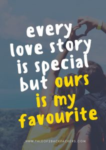every love story is special but ours is my favorite - travel love stories