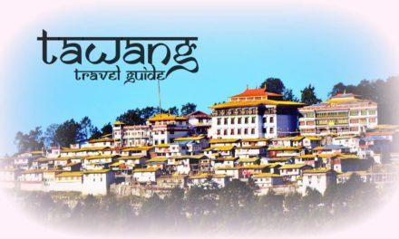 Tawang travel guide