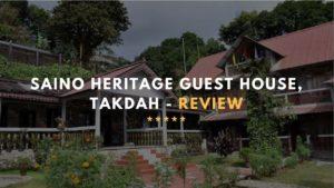 SAINO HERITAGE GUEST HOUSE TAKDAH