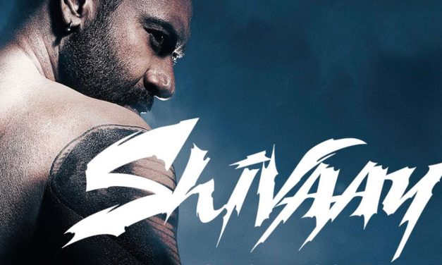 Bolo Har Har…err.. Harrowing Shivaay – the review