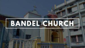 Bandel Church Hooghly