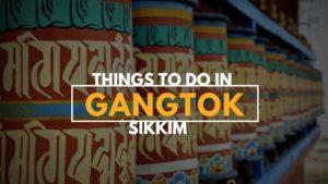 Gangtok Guide Sikkim Tourism