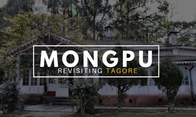Mongpu – Revisiting Tagore