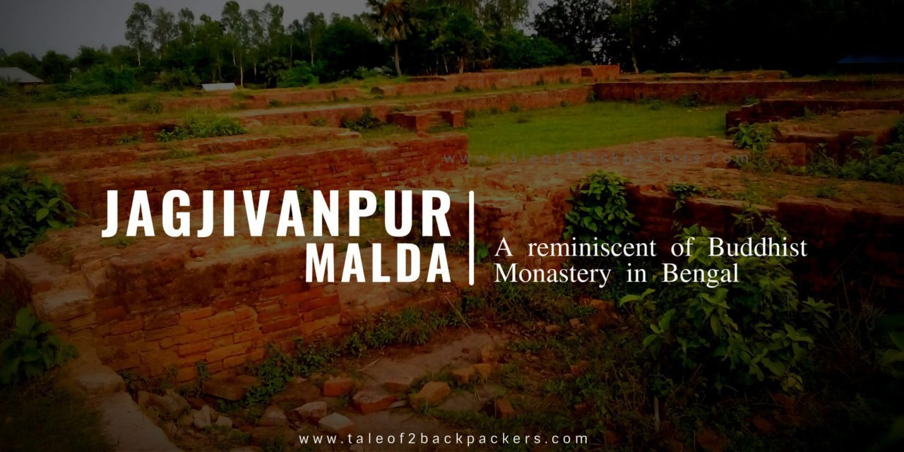 Jagjivanpur, Malda – A reminiscent of Buddhist Monastery in Bengal