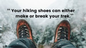 Himalayan Hiking Packing List - Hiking Shoes