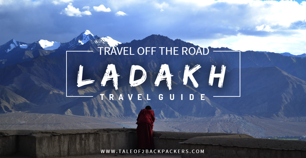 A 6 days Ladakh Travel Guide