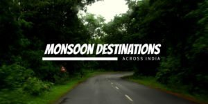 Monsoon getaways in India