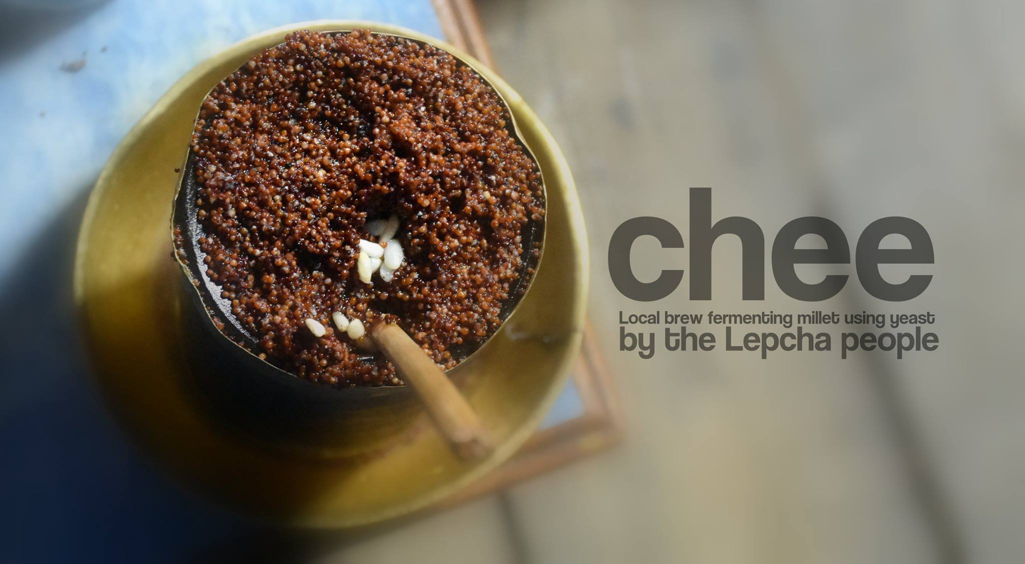 Chee - a Lepcha local drink made from millet