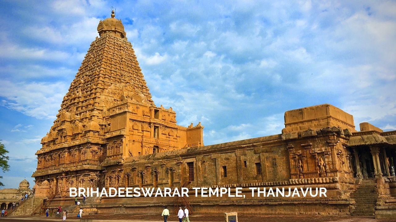 Brihadeeswarar Temple, Tanjore or Thanjavur Big Temple of Cholas