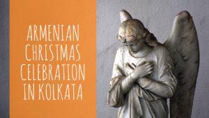 Christmas celebration at Armenian Church in Kolkata