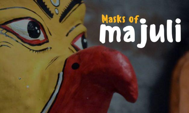 Masks of Majuli – a Vanishing Tradition