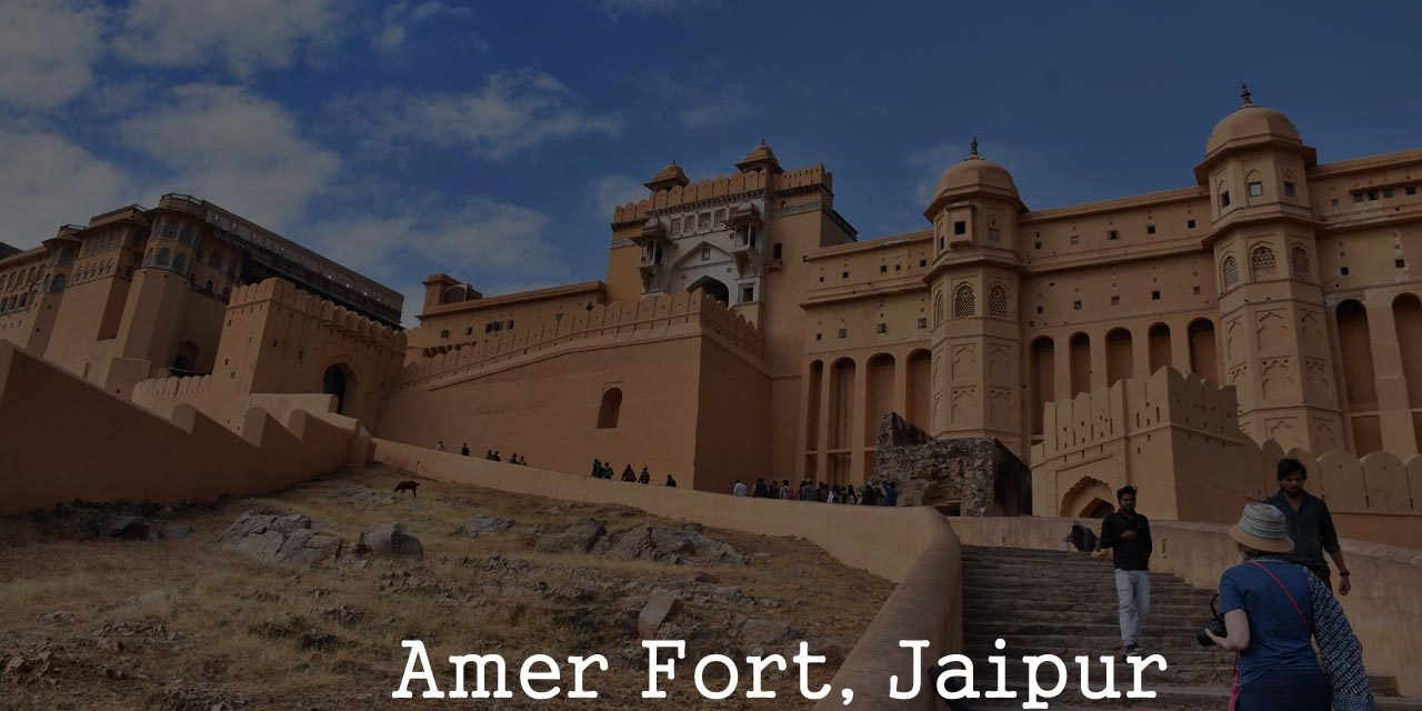 Amer Fort – A must visit place in Jaipur