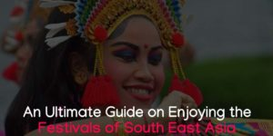 Festivals of Southeast Asia
