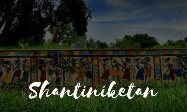 Revisiting Shantiniketan – a complete 2 days itinerary