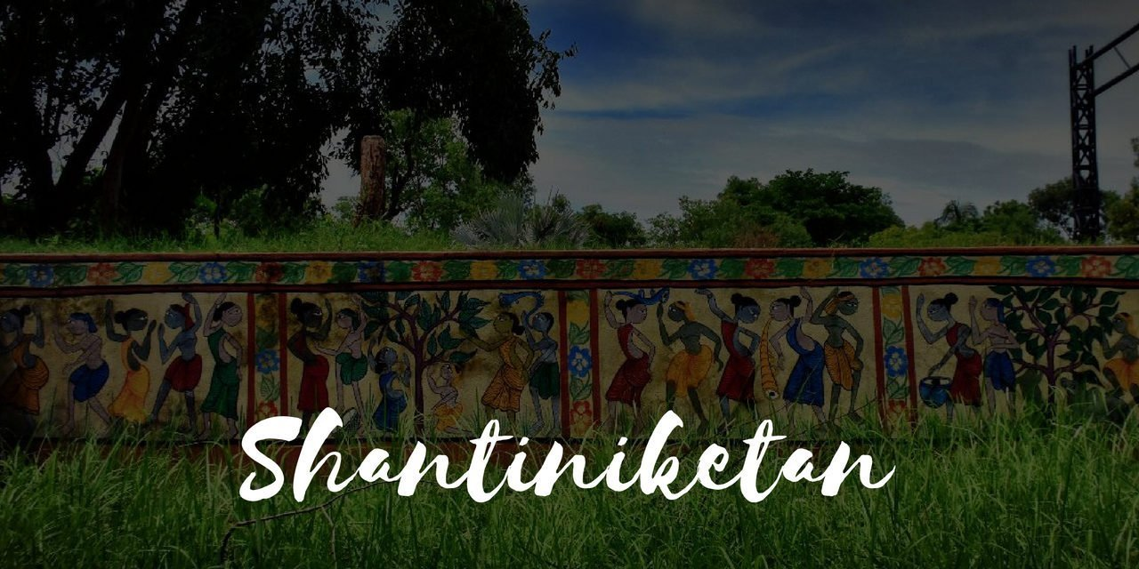 Shantiniketan in 2 days – Travel Guide | Tale of 2 Backpackers