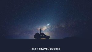 Travel Quotes and Travel Captions for Instagram