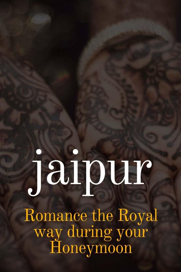 Honeymoon destinations in India - Jaipur, Rajasthan