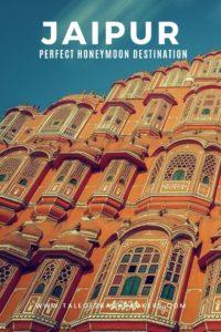 Jaipur the perfect honeymoon destination
