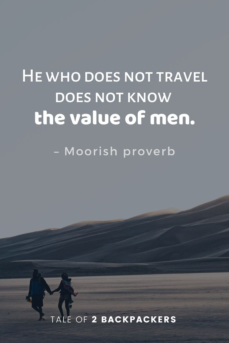 Moorish proverb - Travel quotes