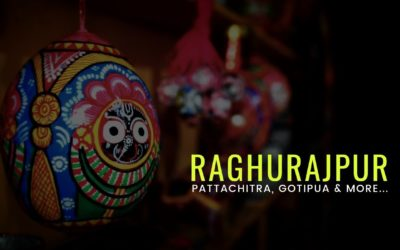 Raghurajpur, Odisha – a saga of Pattachitra, Gotipua and more