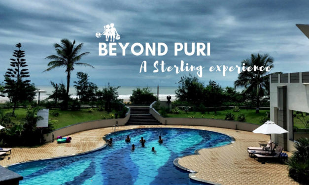 Beyond Puri – #HolidayDifferently at Sterling Resort Puri