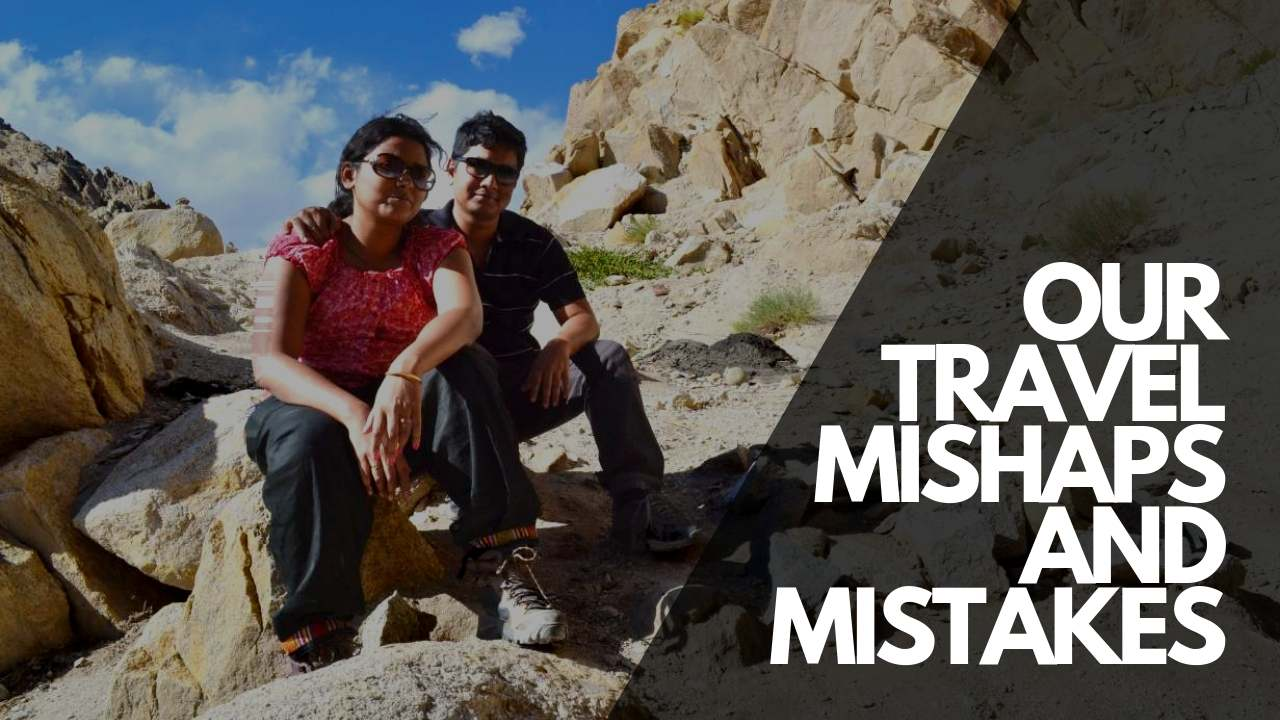 Travel Mishaps & Travel Mistakes