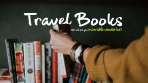 Travel Books recommended by travel bloggers