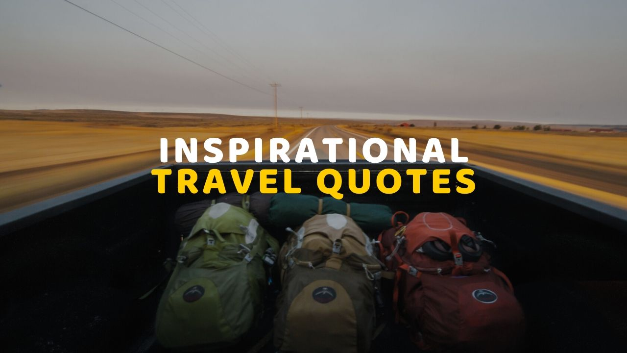 125+ Best Inspirational Travel Quotes With Images