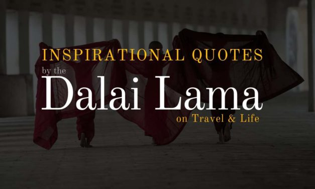 Inspirational Quotes by Dalai Lama on Travel and Life