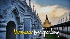 Myanmar Backpacking Travel Guide