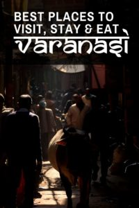 Best Places to visit eat & stay at Varanasi