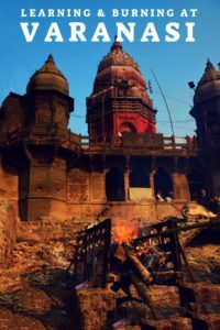 Varanasi Burning Ghat - Manikarnik Ghat, Kashi