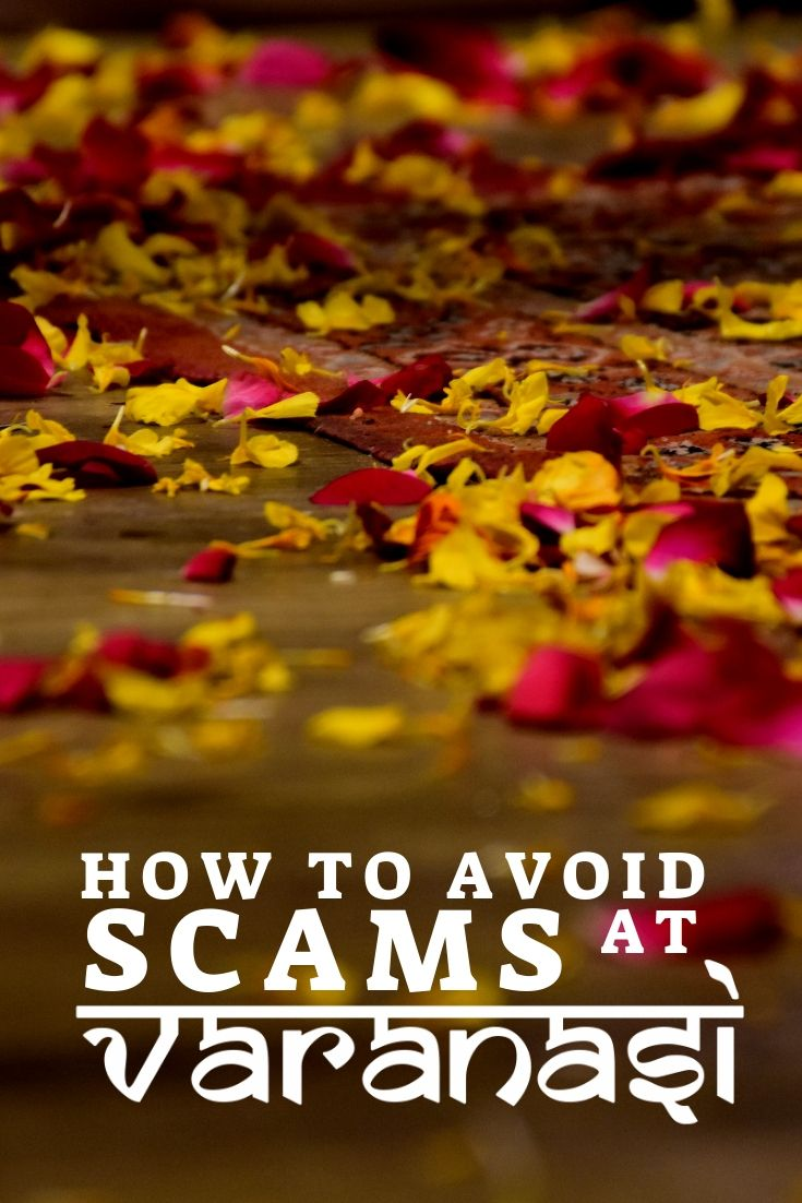 Tourist traps Varanasi Scams and how to avoid them