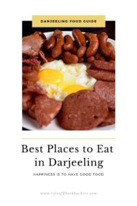 Best eateries in Darjeeling