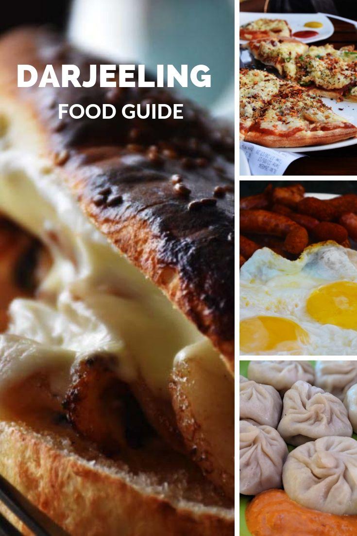 Things to eat in Darjeeling