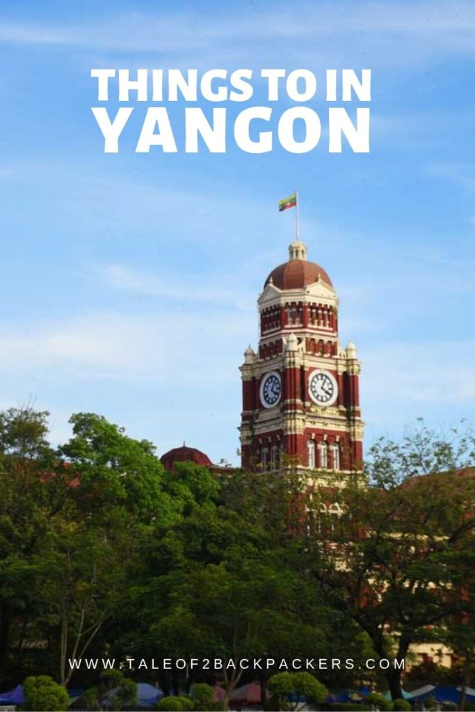 Things to do in Yangon with itinearary
