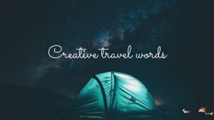 Creative travel words
